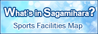 What's in Sagamihara? Sports Facilities Map